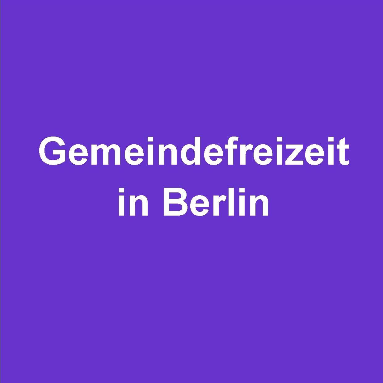 Gemeindefreizeit in Berlin