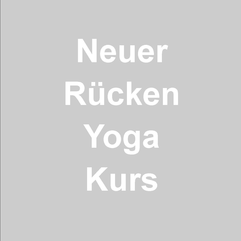 Neuer Rücken-Yoga-Kurs ab 26. April Mit Yoga den Rücken stärken