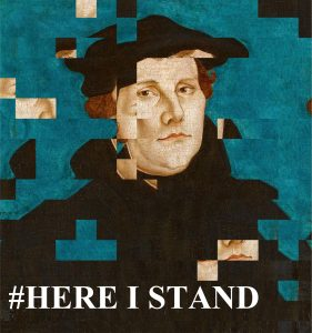 Luther-Ausstellung #HERE I STAND in Salzkotten