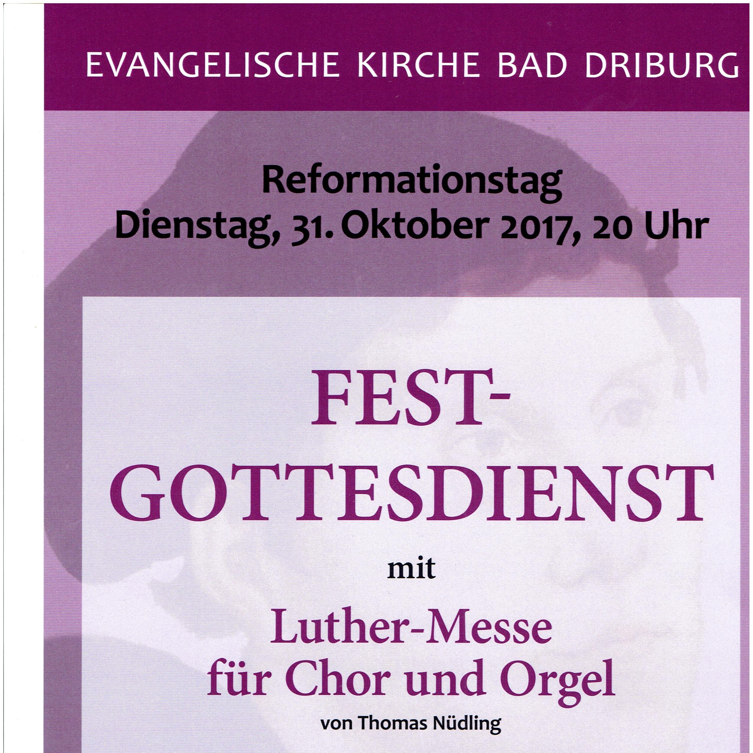Am Reformationstag in Bad Driburg Luther-Messe für Chor und Orgel