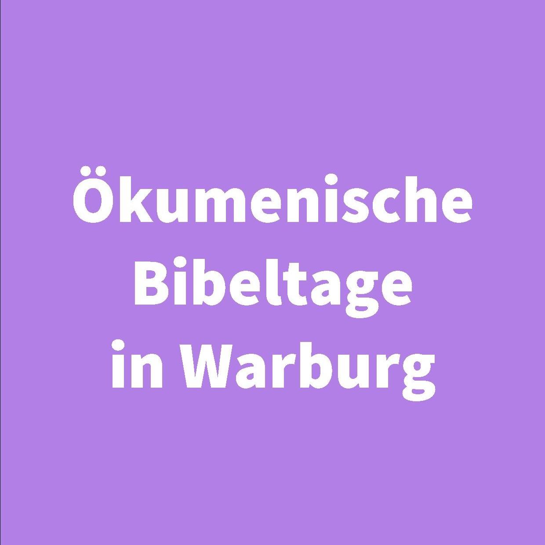 Alles dreht sich um die Liebe Ökumenische Bibeltage in Warburg