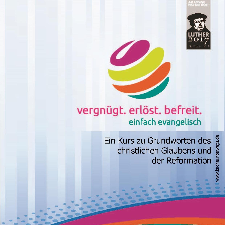 """Grundkurs in Altenbeken bis 22. März """"vergnügt. erlöst. befreit. einfach evangelisch"""""""