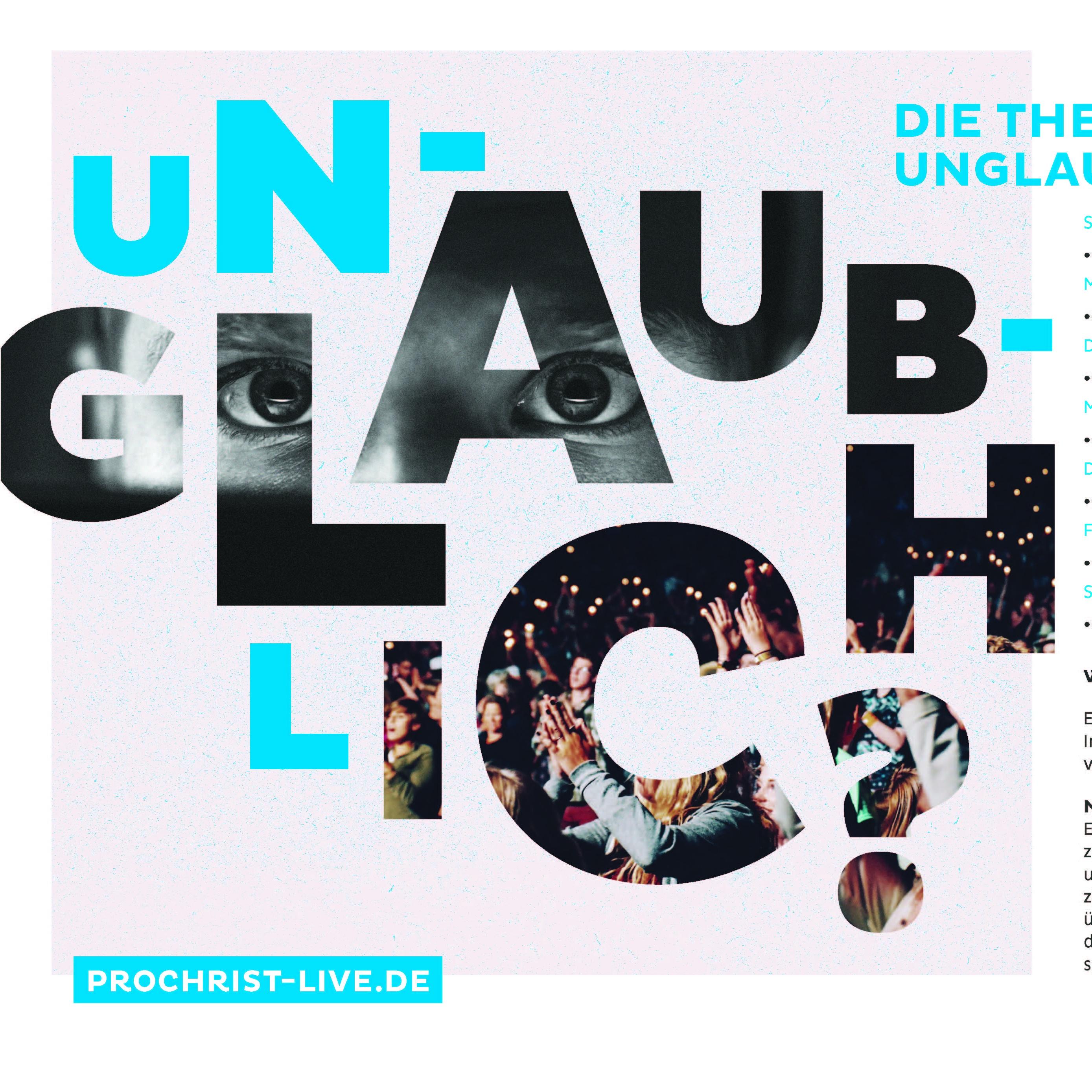 """Live-Übertragungen in der Matthäus-Kirche Themenwoche Pro Christ """"Unglaublich?"""""""