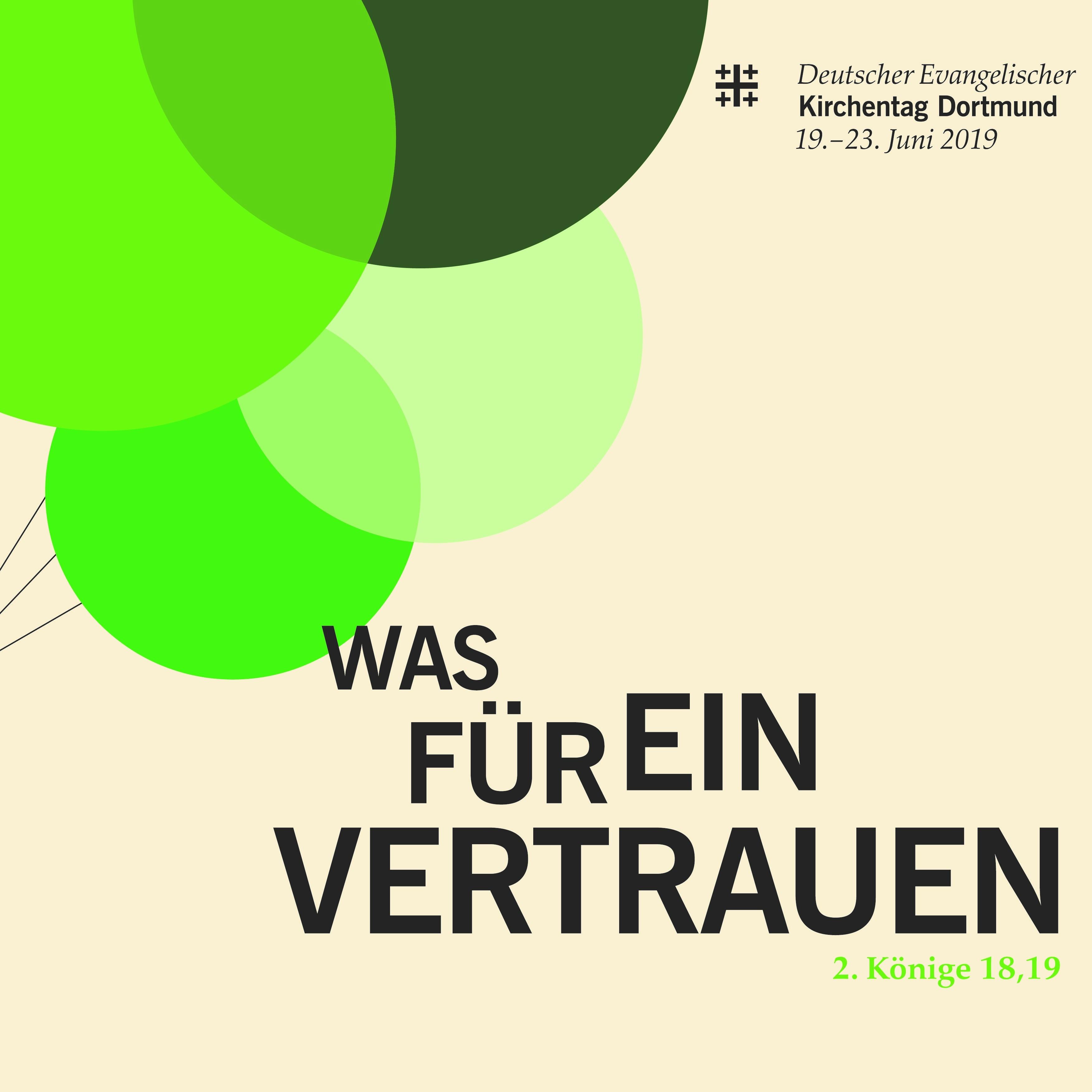 Schnell zu sein lohnt sich: Frühbuchervorteil bis zum 8. April 2019 Start für Ticketverkauf für den Kirchentag in Dortmund