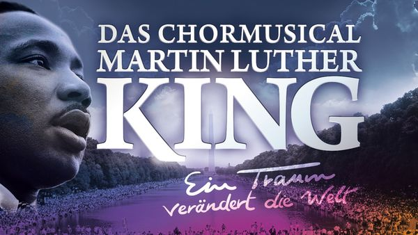 "Chormusical ""Martin Luther King"""